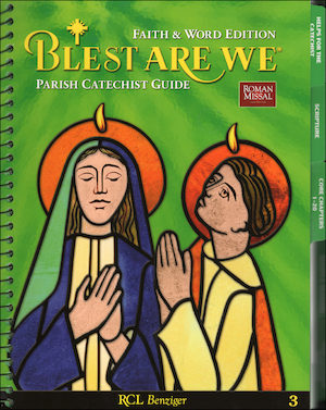 Blest Are We Faith and Word, 1-8: Grade 3, Catechist Guide, Parish Edition
