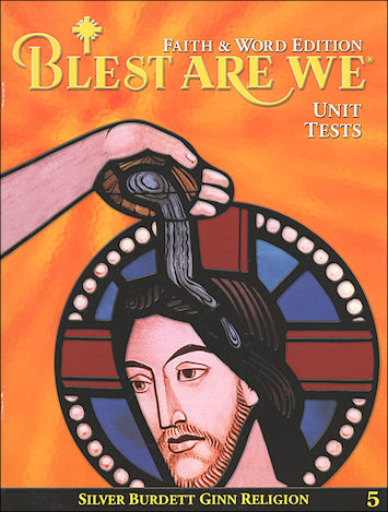 Blest Are We Faith and Word, 1-8: Grade 5, Unit Tests, Parish Edition