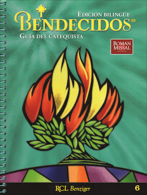 Bendecidos, 1-6: Grade 6, Catechist Guide, Parish Edition