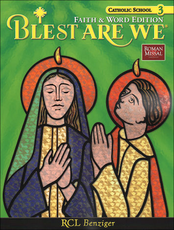 Blest Are We Faith And Word 1 8 Grade 3 Student Book