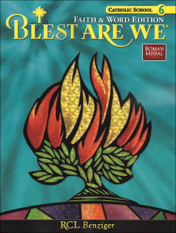 Blest Are We Faith and Word, 1-8: Grade 6, Student Book, School Edition