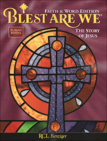 Blest Are We Faith and Word, 1-8: The Story of Jesus, Grade 7, Student Book