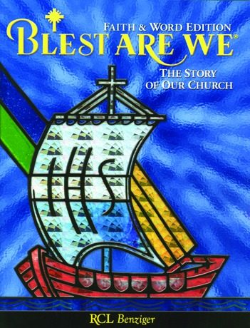 Blest Are We Faith and Word: Grade 8 Student Book