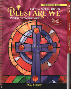 Blest Are We Faith and Word, 1-8: Grade 7, Catechist Guide, Parish Edition