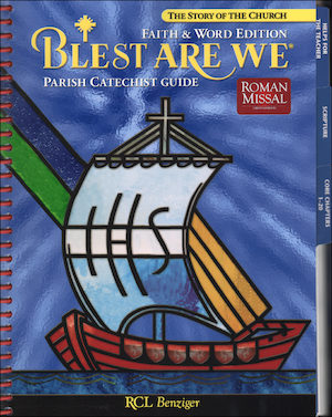 Blest Are We Faith and Word, 1-8: Grade 8, Catechist Guide, Parish Edition