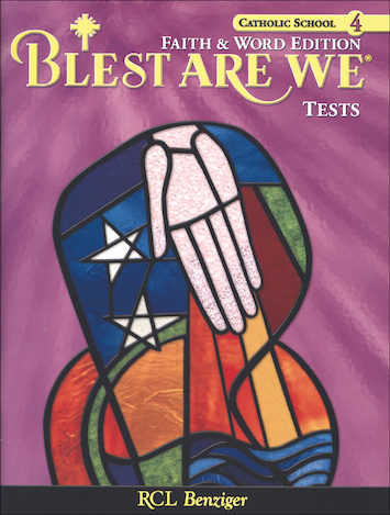 Blest Are We Faith and Word, 1-8: Grade 4, Tests, School Edition
