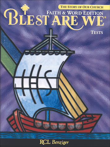 Blest Are We Faith and Word, 1-8: Grade 8, Tests
