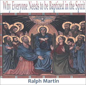 Why Everyone Needs to Be Baptized in the Spirit DVD