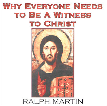 Why Everyone Needs to Witness to Christ CD