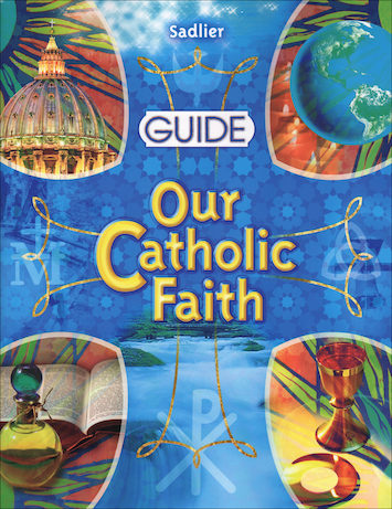 Our Catholic Faith: Guide