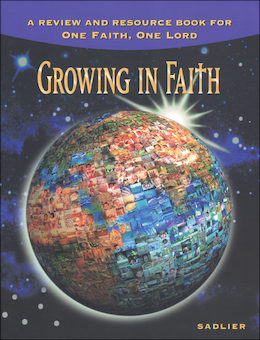 One Faith, One Lord: Growing in Faith, Review and Resource
