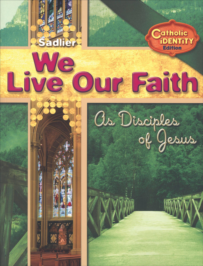 We Live Our Faith, Jr. High: As Disciples of Jesus, Student Book
