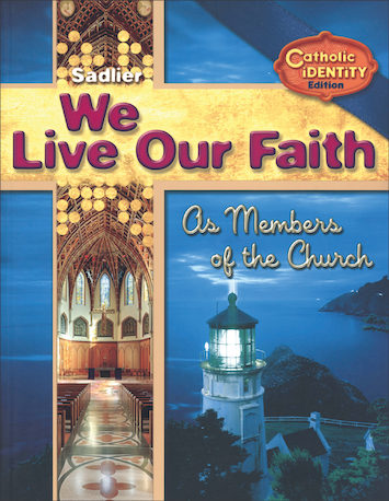 We Live Our Faith, Jr. High: As Members of the Church, Student Book