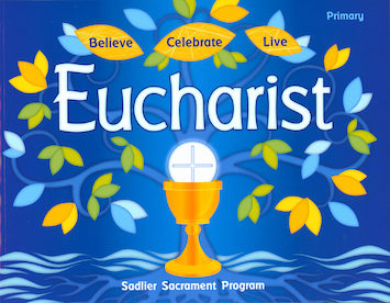 Believe Celebrate Live: Eucharist: Student Book