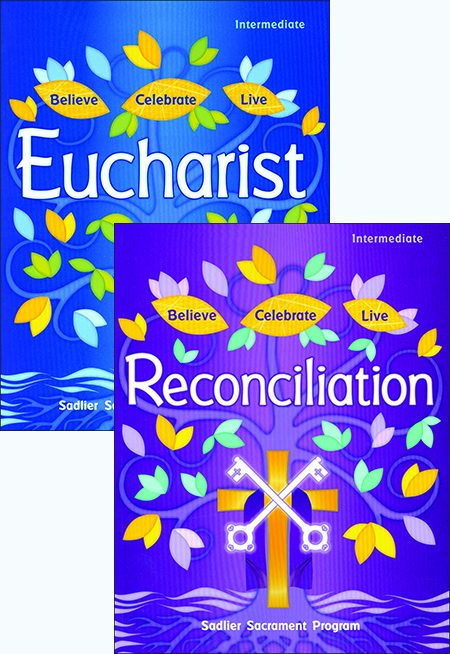 Believe Celebrate Live: Reconciliation and Eucharist: Student Book
