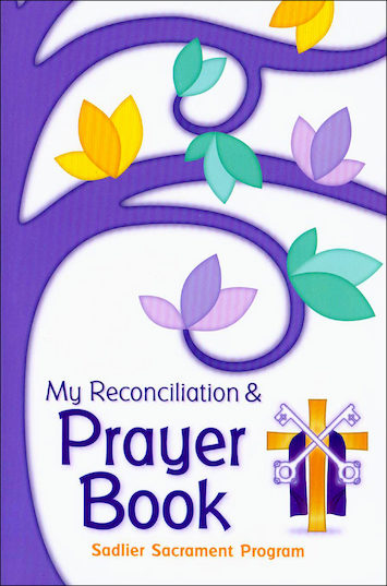 Believe Celebrate Live: Reconciliation: My Reconciliation and Prayer Book