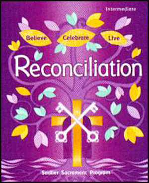 Believe Celebrate Live: Reconciliation and Eucharist: Catechist Guide