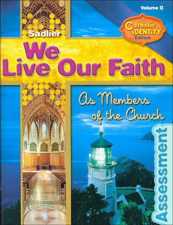 We Live Our Faith, Jr. High: As Members of the Church, Assessment Book