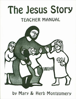 The Jesus Story, Preschool Teacher/Catechist Guide