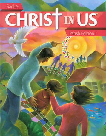 Christ In Us, K-6: Grade 1, Student Book, Parish Edition
