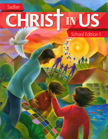 Christ In Us, K-6: Grade 1, Student Book, School Edition