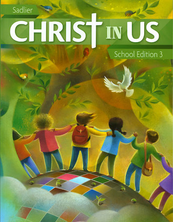 Christ In Us, K-6: Grade 3, Student Book, School Edition