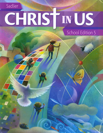 Christ In Us, K-6: Grade 5, Student Book, School Edition