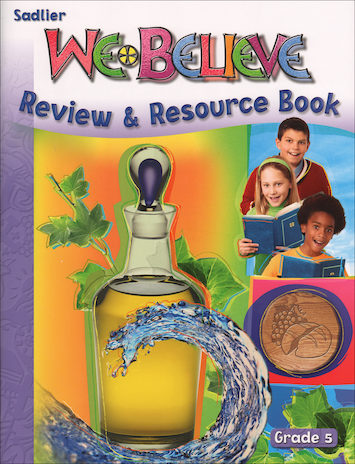 We Believe with Project Disciple, K-6: Grade 5, Review and Resource