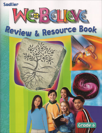 We Believe with Project Disciple, K-6: Grade 6, Review and Resource