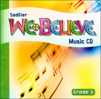 We Believe with Project Disciple, K-6: Grade 3, Music CD