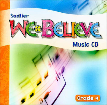 We Believe with Project Disciple, K-6: Grade 4, Music CD