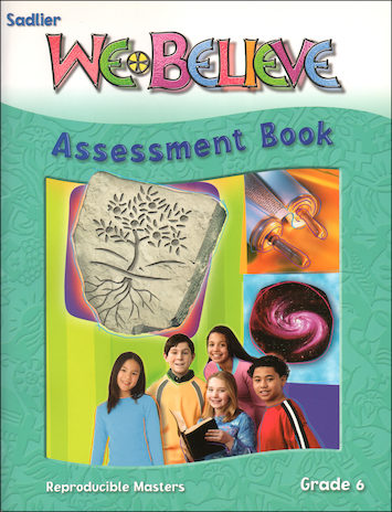 We Believe with Project Disciple, K-6: Grade 6, Assessment Book