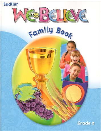 We Believe with Project Disciple, K-6: Grade 2, Family Book