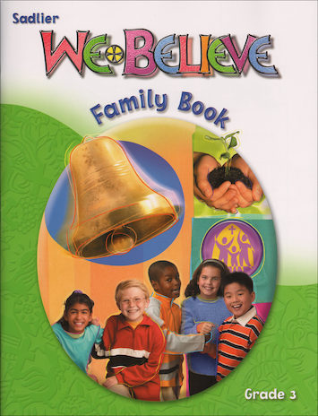 We Believe with Project Disciple, K-6: Grade 3, Family Book