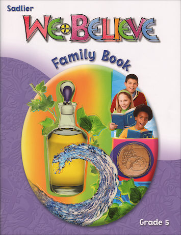 We Believe with Project Disciple, K-6: Grade 5, Family Book