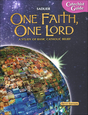 One Faith, One Lord: Catechist Guide