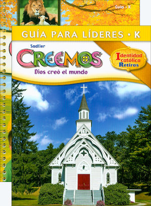 Creemos Identidad Catolica, K-6: Kindergarten, Catechist Guide with Leader Guide
