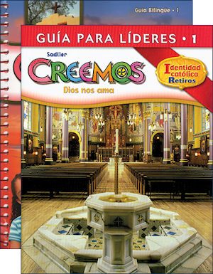 Creemos Identidad Catolica, K-6: Grade 1, Catechist Guide with Leader Guide
