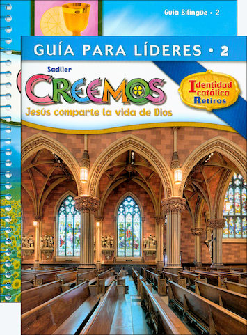 Creemos Identidad Catolica, K-6: Grade 2, Catechist Guide with Leader Guide