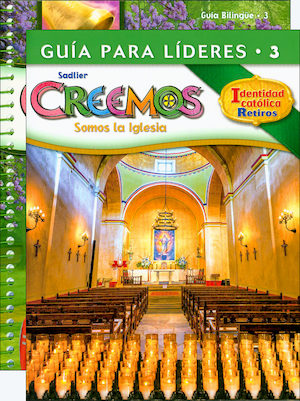 Creemos Identidad Catolica, K-6: Grade 3, Catechist Guide with Leader Guide