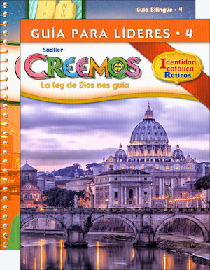 Creemos Identidad Catolica, K-6: Grade 4, Catechist Guide with Leader Guide