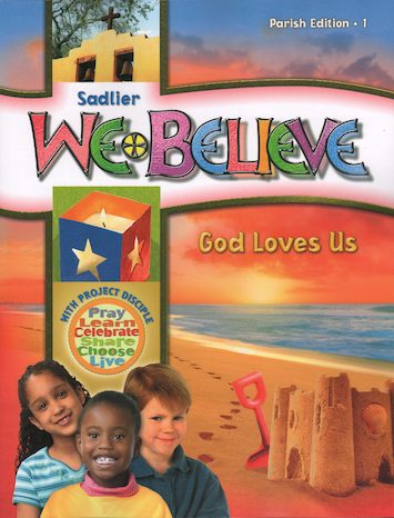 We Believe with Project Disciple, K-6: God Loves Us, Grade 1, Student Book, Parish Edition
