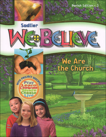 We Believe with Project Disciple, K-6: We Are the Church, Grade 3, Student Book, Parish Edition