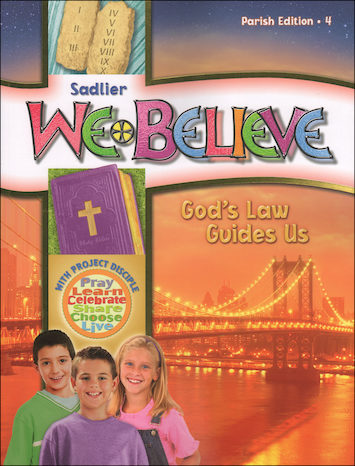 We Believe with Project Disciple, K-6: God's Law Guides Us, Grade 4, Student Book, Parish Edition