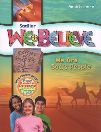 We Believe with Project Disciple, K-6: We Are God's People, Grade 6, Student Book, Parish Edition