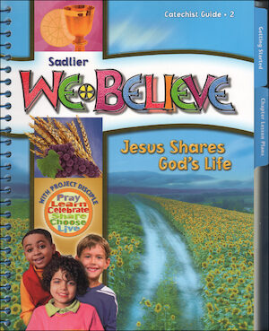 We Believe with Project Disciple, K-6: Grade 2, Catechist Guide, Parish Edition