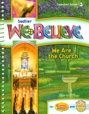We Believe with Project Disciple, K-6: Grade 3, Catechist Guide, Parish Edition