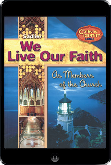 We Live Our Faith, Jr. High: We Live Our Faith As Member of the Church, eBook (1 Year Access), Student Book