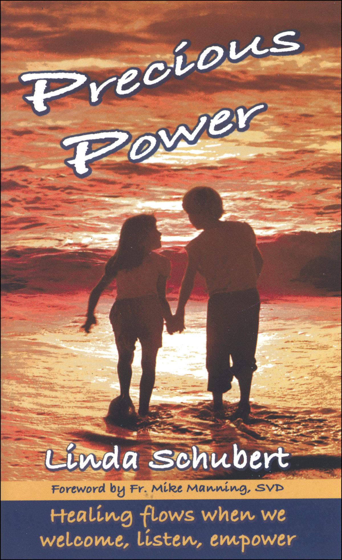 Precious Power, healing flows when we welcome, listen, empower