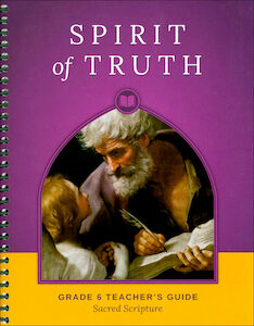 Sacred Scripture, Grade 6 Teacher Manual
